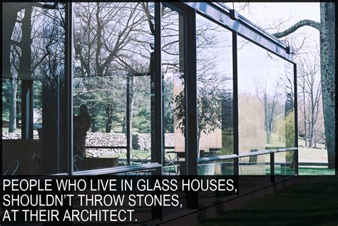 glass houses stones glass houses quotes like success