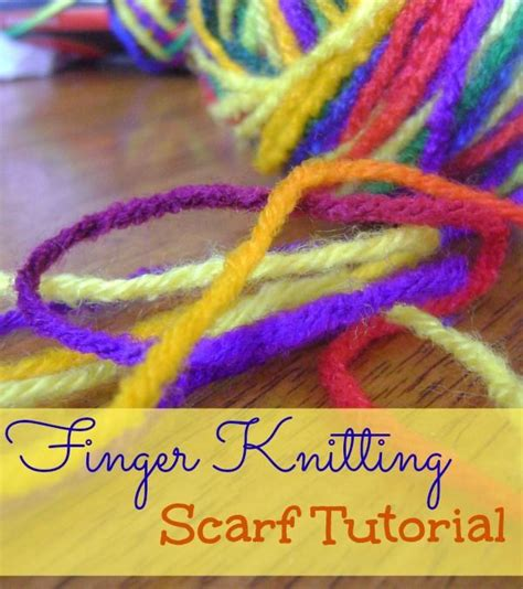 knitting finger finger knitting scarf tutorial a project masons and