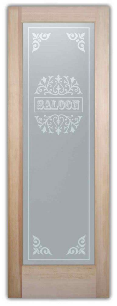 Saloon Ii Western Style Interior Etched Glass Doors Glass Saloon Doors