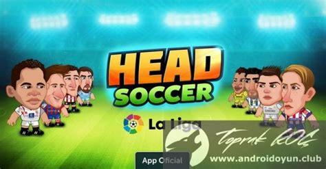 head soccer mod apk wendgame head soccer la liga 2016 v2 0 2 mod apk para hileli