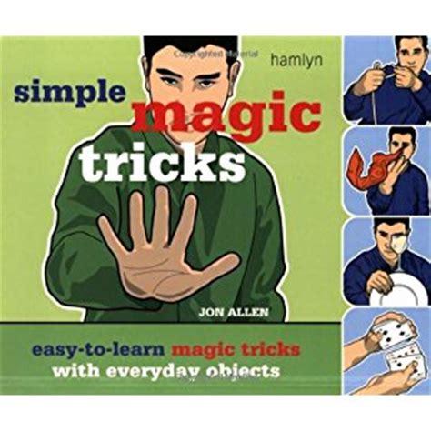 learn magic tricks simple magic tricks