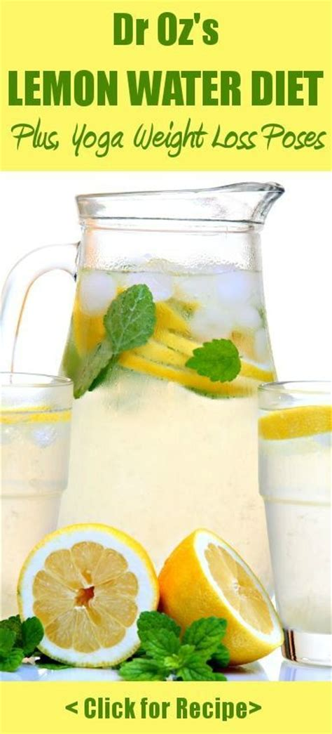 Lose Weight By Detox Diet by Dr Oz Pose To Lose Weight Lemon Water Detox Recipe