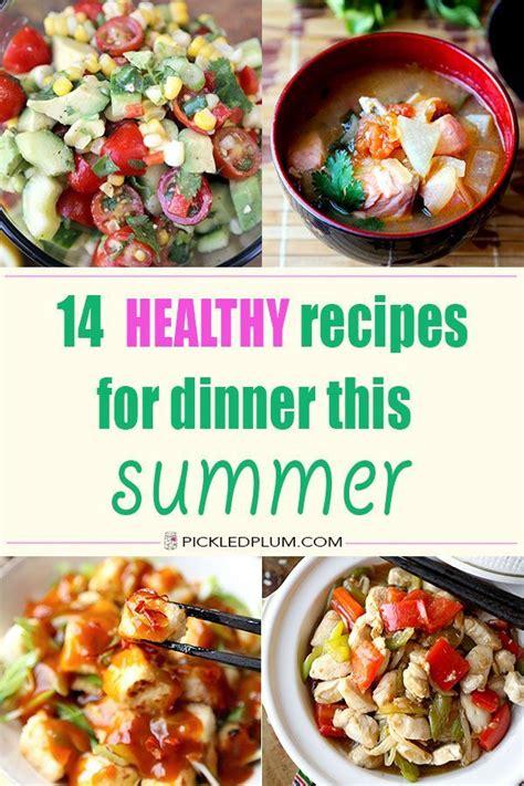 easy light meals for dinner 246 best summer food images on pinterest recipes summer