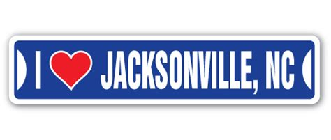 Window Decals Jacksonville Nc by I Love Jacksonville North Carolina Street Sign Nc City