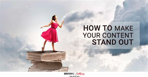 How To Make A Picture Stand Out Of Paper - how to make your content stand out writer s org