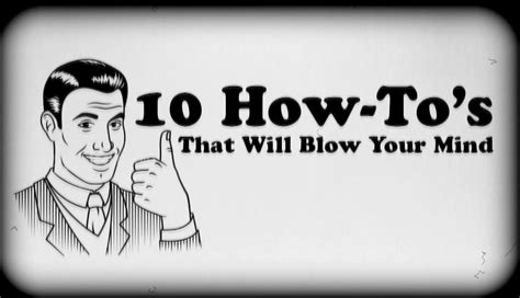 10 Tips On How To Experience Mind Blowing Quickies by 10 How To S That Will Your Mind Doovi