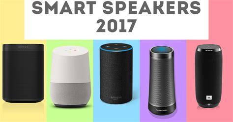 best smart best everything best smart speakers 2017 the gud1