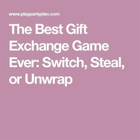 switch steal unwrap gift exchange best 25 gift exchange ideas on gift exchange gift