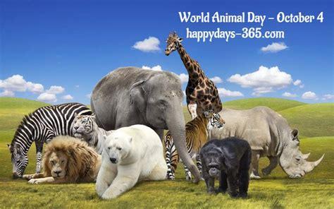 Animal World 4 world animal day october 4 2018 happy days 365