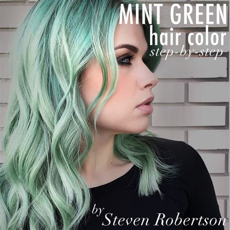 mint color hair mint green hair color step by step steven robertson