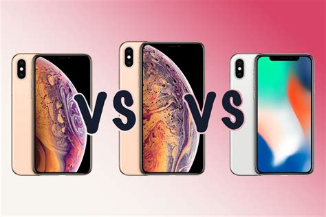 apple iphone xs vs iphone xs max vs iphone x what s the difference gearopen