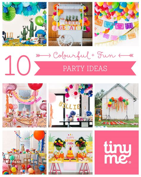 fun party themes 10 colourful and fun party ideas tinyme blog