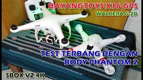 Sbox 4k bayangtoys x16 gps sbox v2 4k walkera g 2d test terbang dengan phantom 2 vision