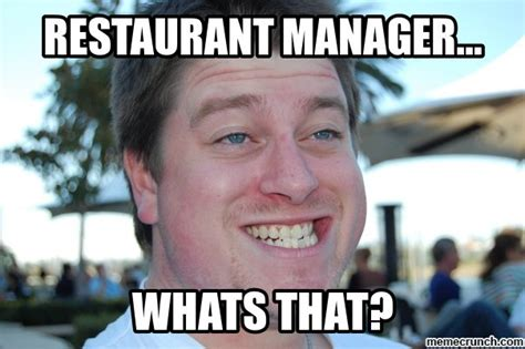 Restaurant Memes - sports restaurant manager memes