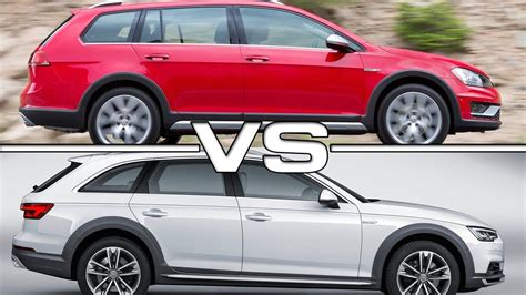 Golf Alltrack Vs Audi Allroad by Volkswagen Golf Alltrack Vs Audi A4 Allroad Quattro