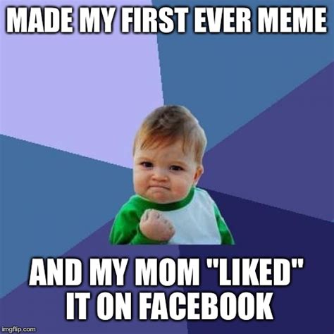 The First Meme Ever - success kid meme imgflip