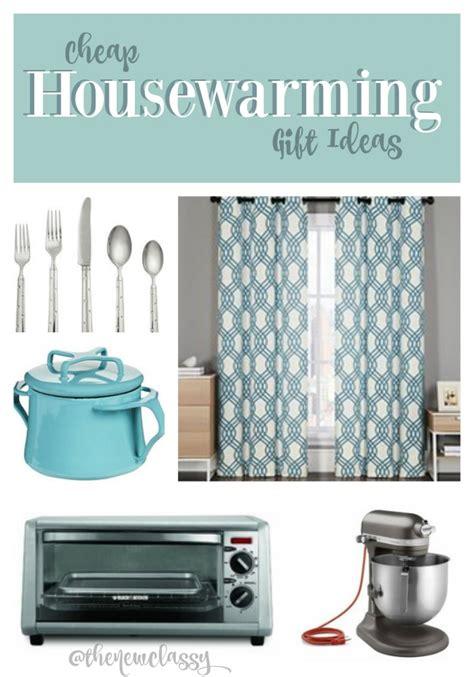 cheap housewarming gifts cheap housewarming gift ideas the new classy