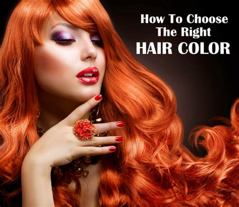 how to choose the right hair color how to choose the right hair color the best hair colors