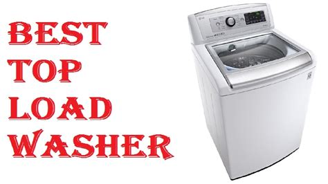 what is the top washing machine 2017 home safe - Top 5 Top Load Washers 2017
