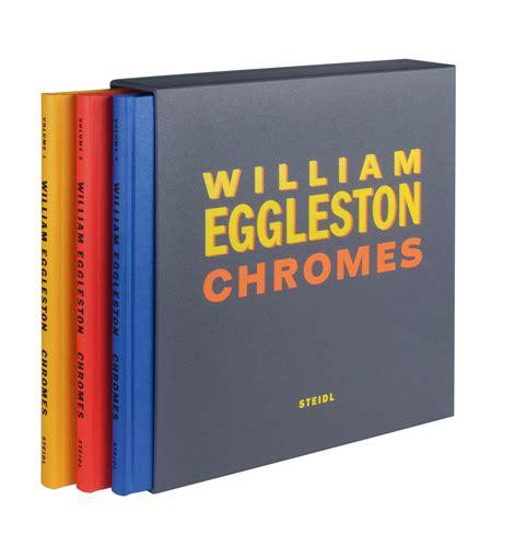 william eggleston election books william eggleston chromes artbook d a p 2011 catalog
