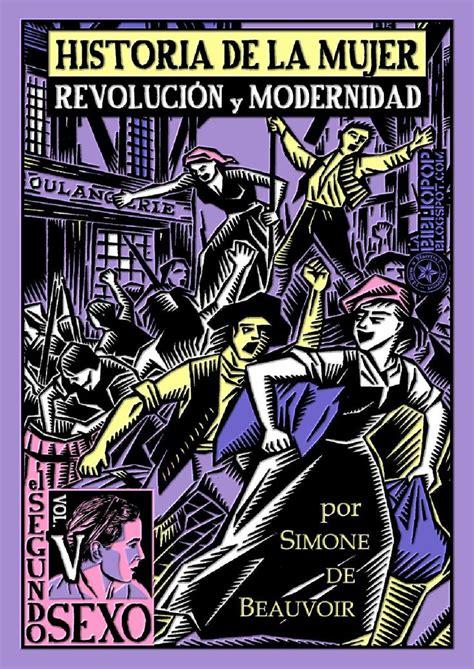 libro tantra espiritualidad y sexo historia de la mujer revoluci 243 n y modernidad el segundo sexo vol v simone de beauvoir