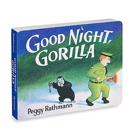 good night gorilla 1405263768 good night gorilla board book www bedbathandbeyond ca