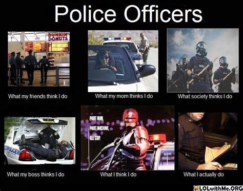 Law Enforcement Memes - best 25 police officer humor ideas on pinterest police