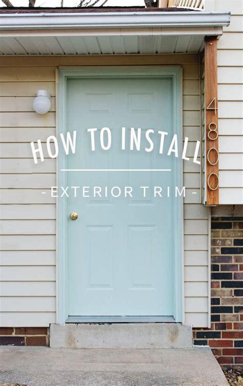 diy exterior door how to install exterior trim exterior trim exterior