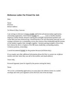 Reference Letter For A Friend Template by 5 Reference Letter For Friend Templates Free Sle