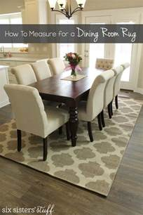 Rugs For Dining Room How To Correctly Measure For A Dining Room Rug Six