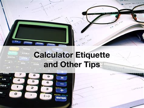 calculator edge calculator etiquette and other tips the edge