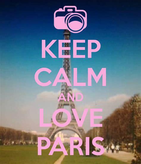 imagenes de keep calm paris keep calm and love paris poster bubusettete keep calm