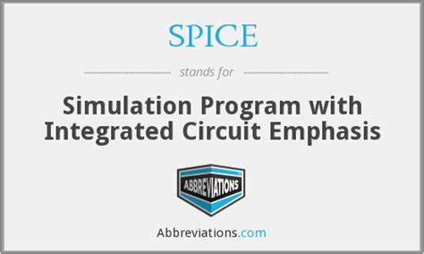 simulation program with integrated circuit emphasis spice spice simulation program with integrated circuit emphasis