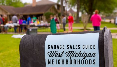 Garage Sale Finder Grand Rapids Mi Greater Grand Rapids Garage Sale Guide 2017 Grkids