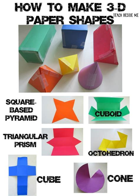 3d Shapes With Paper - 3d paper shapes teach beside me