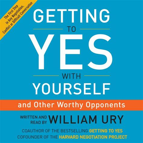 libro getting to yes negotiating getting to yes with yourself william ury digital audiobook