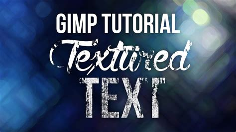 gimp tutorials string gimp tutorial textured text youtube