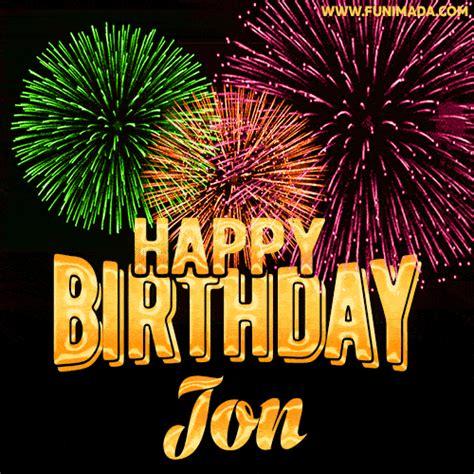wishing   happy birthday jon  fireworks gif