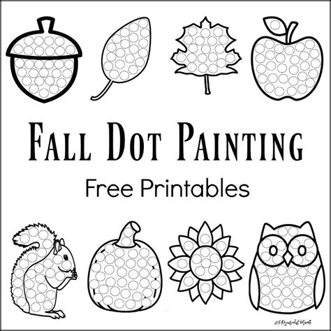 Fall Dot Painting Free Printables The Resourceful Mama Painting Sheets