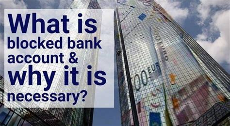 block account in deutsche bank bank blocked account guidance