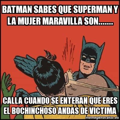 Memes De Batman Y Robin - meme batman slaps robin batman sabes que superman y la