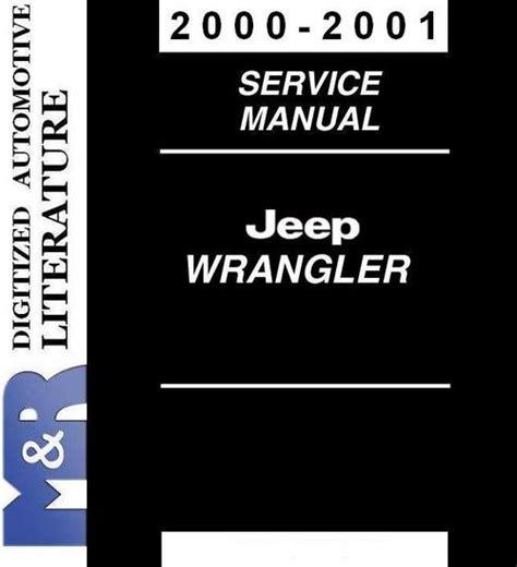 2000 jeep tj service manual shop repair workshop wrangler ebay 2000 2001 jeep wrangler tj service shop workshop manual download