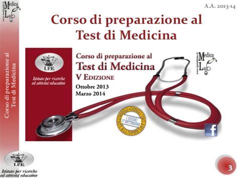test medicina 2013 2014 open day corso di preparazione al test di medicina 2014
