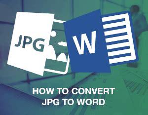 converter jpg to word how to convert jpg to word icecream tech digest