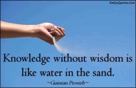 And Knowledge by Adversity Brings Knowledge And Knowledge Wisdom