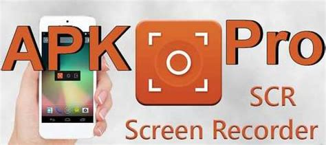scr screen recorder pro apk scr screen recorder pro apk free free softwares