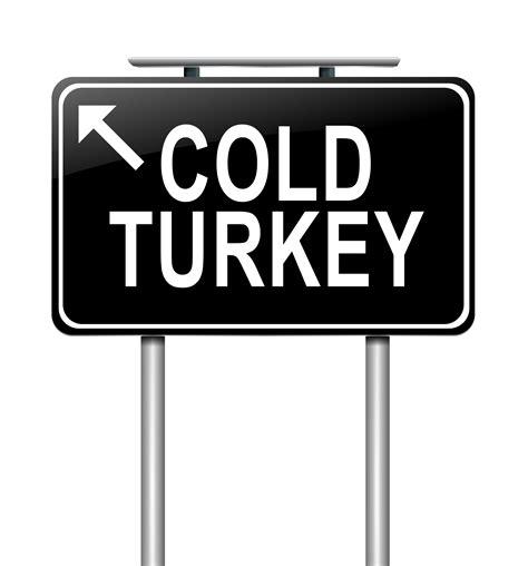 Sugar Detox Cold Turkey by Cold Turkey Vs Weaning Sugar Sugaraddiction