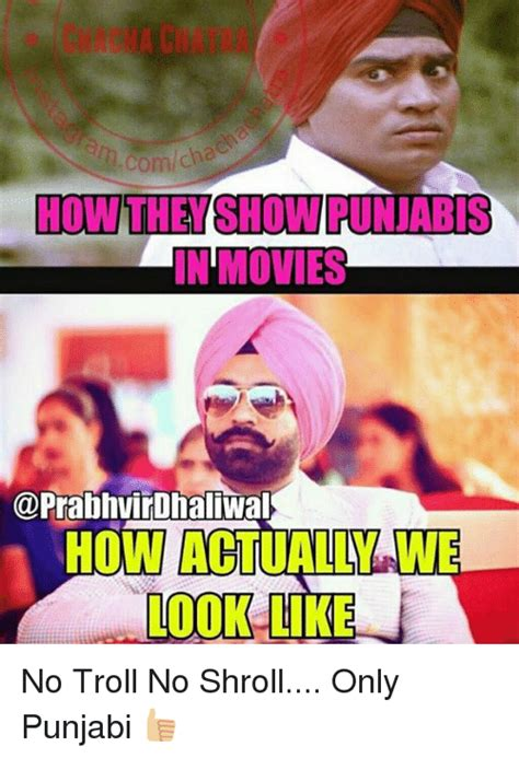 Punjabi Memes - how the show tunjabis in movies how actually wie look like