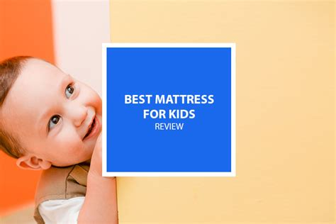 Recommended Mattress For Child best mattress for in 2017 2018 safe comfortable and