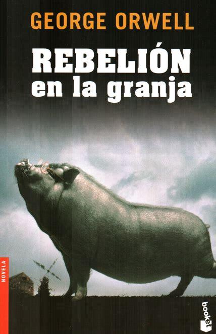 libro rebelion en la granja ara 241 as en el est 243 mago extracciones rebeli 211 n en la granja